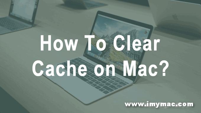 So löschen Sie den Cache auf dem Mac